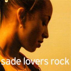 Sade- Lovers Rock