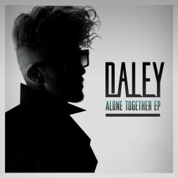 Daley- Alone Together EP